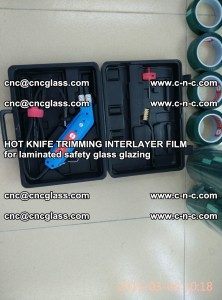 HOT KNIFE FOR TRIMMING INTERLAYER FILM for laminated safety glass glazing (17)