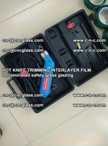 HOT KNIFE FOR TRIMMING INTERLAYER FILM for laminated safety glass glazing (24)