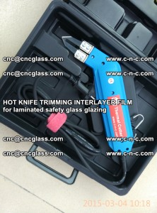 HOT KNIFE FOR TRIMMING INTERLAYER FILM for laminated safety glass glazing (40)