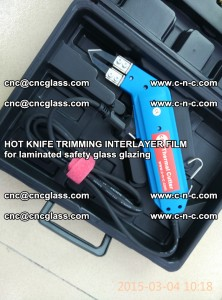 HOT KNIFE FOR TRIMMING INTERLAYER FILM for laminated safety glass glazing (41)