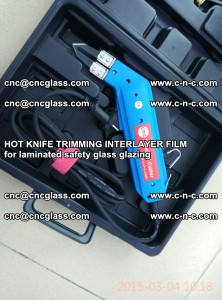 HOT KNIFE FOR TRIMMING INTERLAYER FILM for laminated safety glass glazing (45)