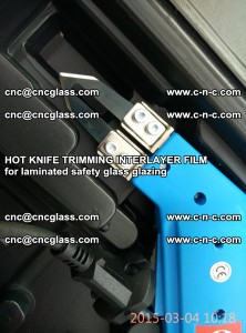 HOT KNIFE FOR TRIMMING INTERLAYER FILM for laminated safety glass glazing (54)