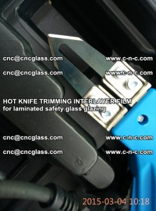HOT KNIFE FOR TRIMMING INTERLAYER FILM for laminated safety glass glazing (58)