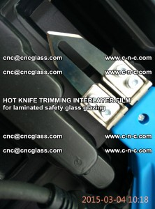 HOT KNIFE FOR TRIMMING INTERLAYER FILM for laminated safety glass glazing (59)