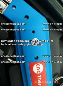 HOT KNIFE FOR TRIMMING INTERLAYER FILM for laminated safety glass glazing (66)