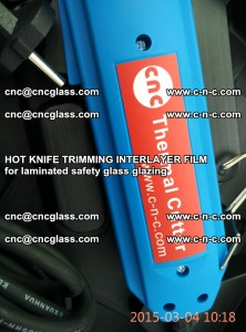 HOT KNIFE FOR TRIMMING INTERLAYER FILM for laminated safety glass glazing (69)
