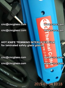 HOT KNIFE FOR TRIMMING INTERLAYER FILM for laminated safety glass glazing (70)