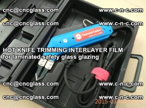 HOT KNIFE FOR TRIMMING INTERLAYER FILM for laminated safety glass glazing (79)