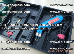 HOT KNIFE FOR TRIMMING INTERLAYER FILM for laminated safety glass glazing (87)