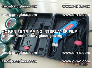 HOT KNIFE FOR TRIMMING INTERLAYER FILM for laminated safety glass glazing (91)